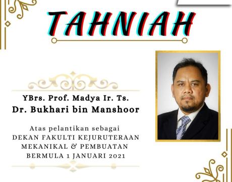 Dekan FKMP 2021 - Prof. Madya Ir. Ts. Dr. Bukhari Bin Manshoor